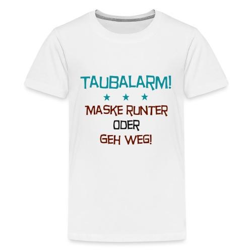 Taubalarm - Teenager Premium T-Shirt