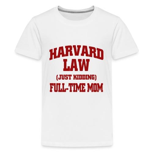harvard law just kidding - Koszulka młodzieżowa Premium