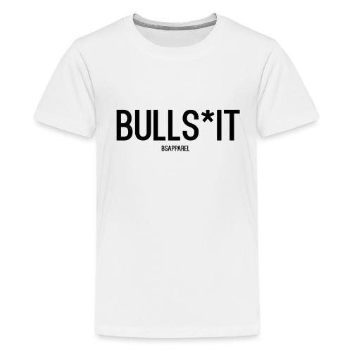 BS Apparel - Teenage Premium T-Shirt