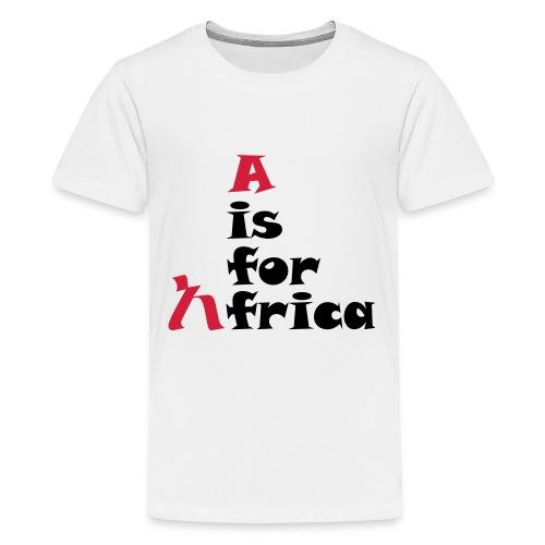 aisforafrica2 - Teenage Premium T-Shirt