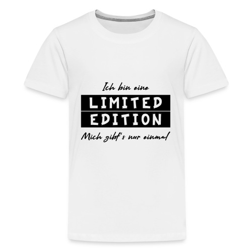 ich bin eine limit edition - Teenager Premium T-Shirt
