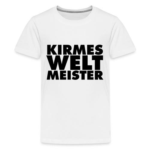 kirmes-welt-meister - Teenager Premium T-Shirt