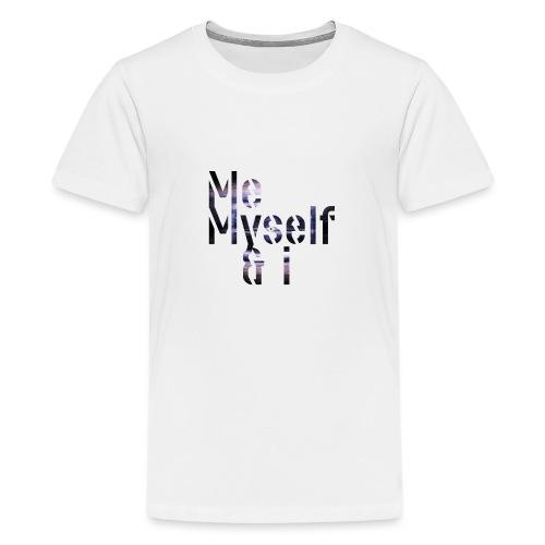 Me Myself I - Teenager Premium T-Shirt