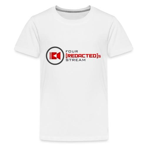 Four [REDACTED]s Stream Logo - Teenage Premium T-Shirt