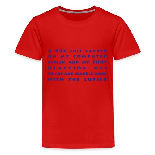 bug - Teinien premium t-paita