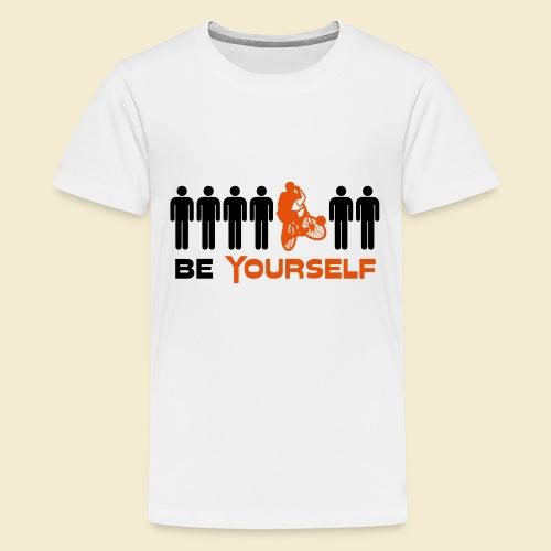 Radball   Be Yourself - Teenager Premium T-Shirt