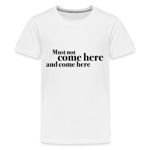 comehere - Premium T-skjorte for tenåringer