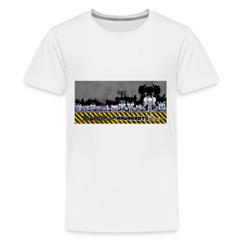 #MarchOfRobots ! LineUp Nr 2 - Teenager premium T-shirt