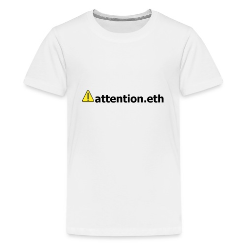 ⚠attention.eth - Teenager Premium T-Shirt