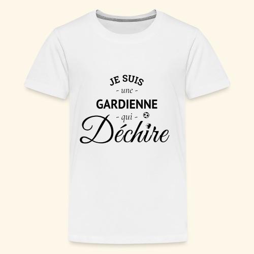 Footballeuse foot gardienne de buts qui déchire - T-shirt Premium Ado