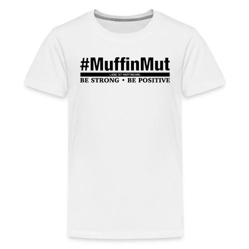 #MuffinMut - Teenager Premium T-Shirt