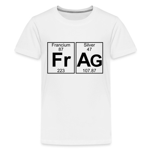 Fr-Ag (frag) - Full - Teenage Premium T-Shirt