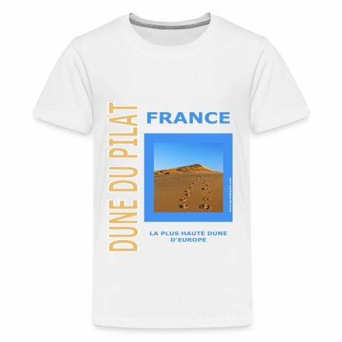 Dune du Pilat 2020 - La plus haute dune d'Europe - Teenage Premium T-Shirt