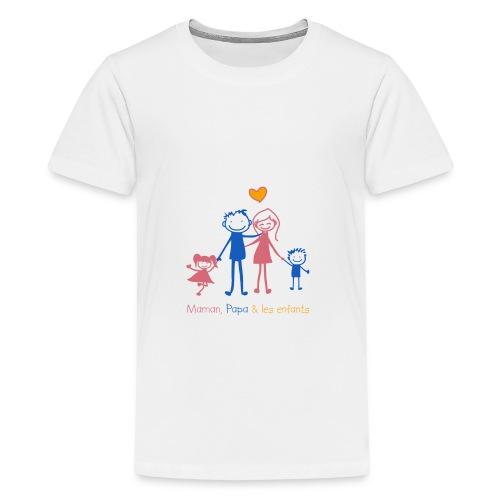 Maman Papa les enfants - T-shirt Premium Ado