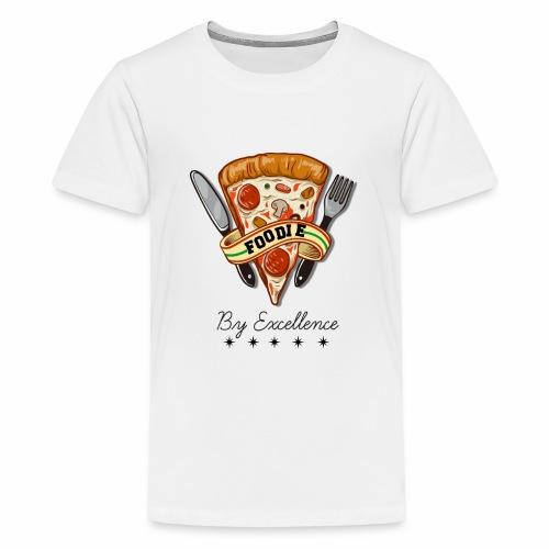 FOODIE BY EXCELLENCE - Camiseta premium adolescente
