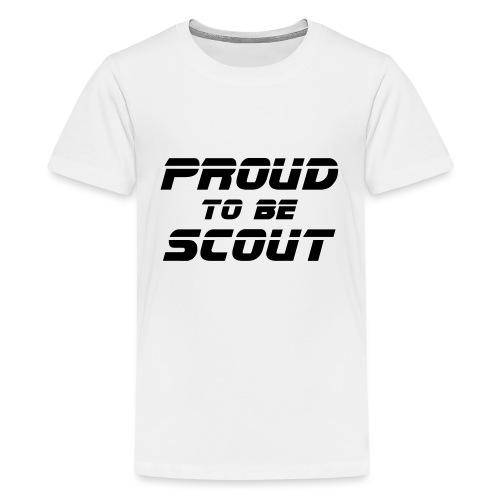 Proud to be scout Typo - Designfarbe frei wählbar - Teenager Premium T-Shirt