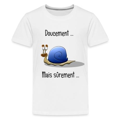 doucement mais surement - T-shirt Premium Ado