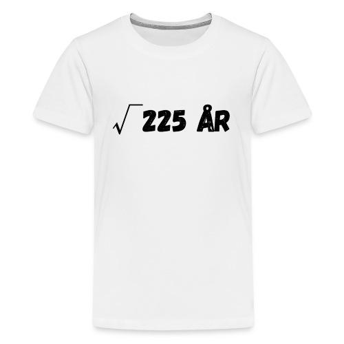 Motiv til 15-åring - Premium T-skjorte for tenåringer