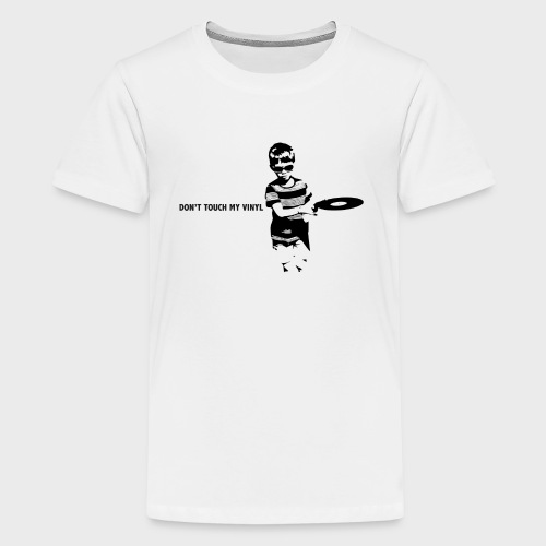 T-Record - Don't touch my vinyl - Teenager Premium T-shirt