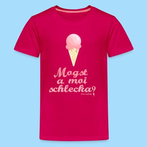Mogst a moi schlecka? - Teenager Premium T-Shirt
