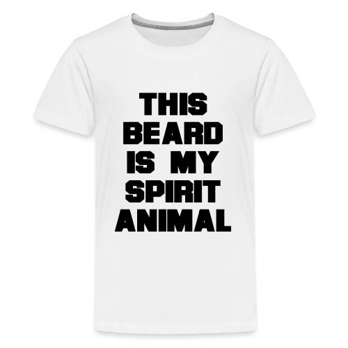 Dieser Bart ist mein Geist Tier - Teenager Premium T-Shirt