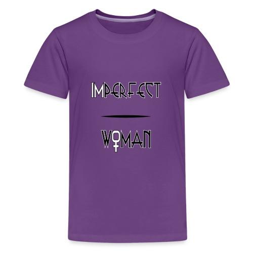 imperfect woman - Maglietta Premium per ragazzi