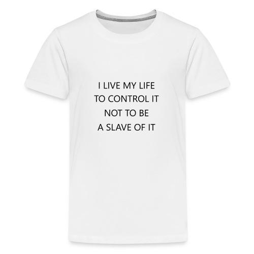 Life control - Teenager Premium T-Shirt