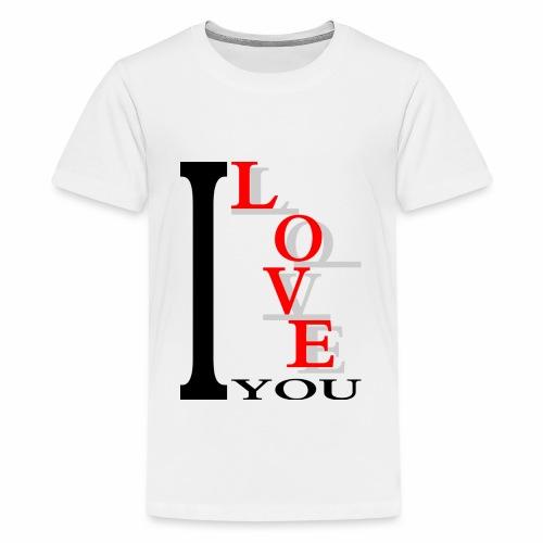I love you - Teenage Premium T-Shirt
