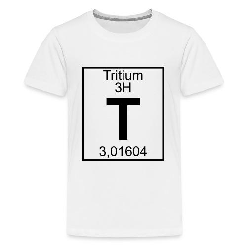 T (tritium) - Element 3H - pfll - Teenage Premium T-Shirt