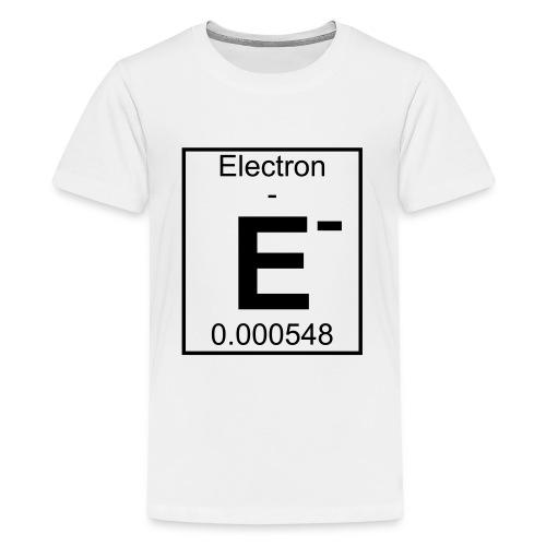 E (electron) - pfll - Teenage Premium T-Shirt