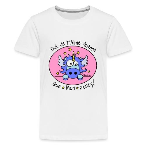 Licorne Bleu, Je t'aime autant que Mon Poney! - T-shirt Premium Ado