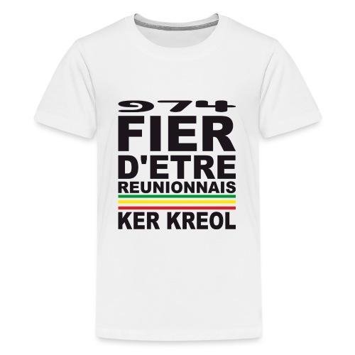 974 Fier d'être Réunionnais - 974 Ker Kreol v1.2 - T-shirt Premium Ado