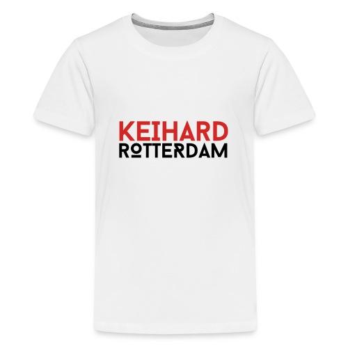 Keihard Rotterdam - Teenager Premium T-shirt