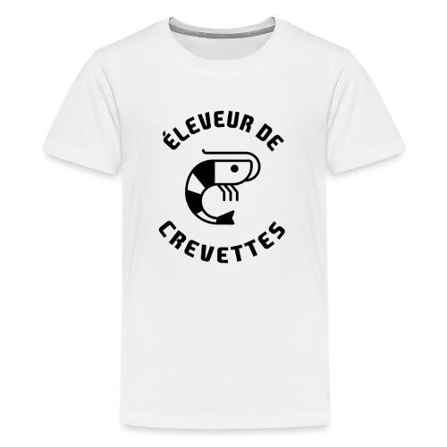 ÉLEVEUR DE CREVETTES CBS - Nouvelle version - T-shirt Premium Ado