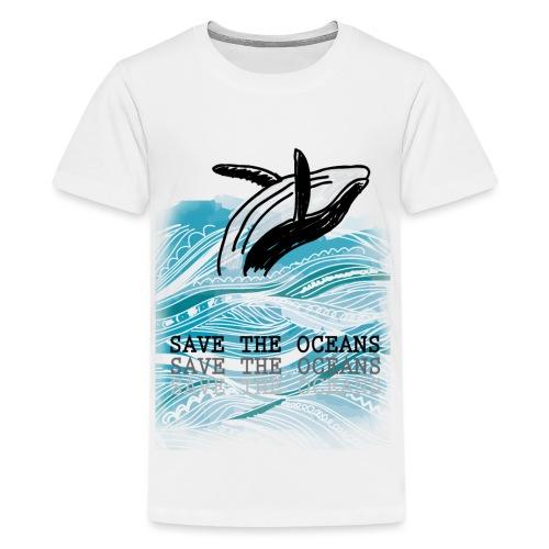 SAVE THE OCEANS - Teenager Premium T-Shirt