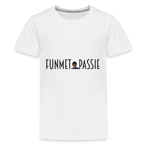 FunmetPassie - Teenager Premium T-shirt