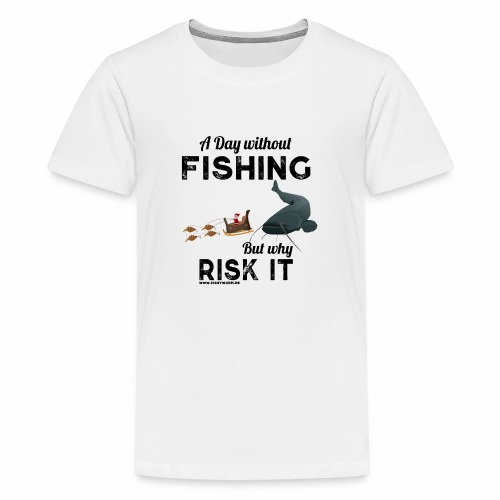 A Day Fishing Tag Angeln Weihnachten Wels Crank - Teenager Premium T-Shirt