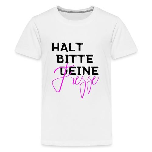 Halt bitte deine Fresse - Teenager Premium T-Shirt