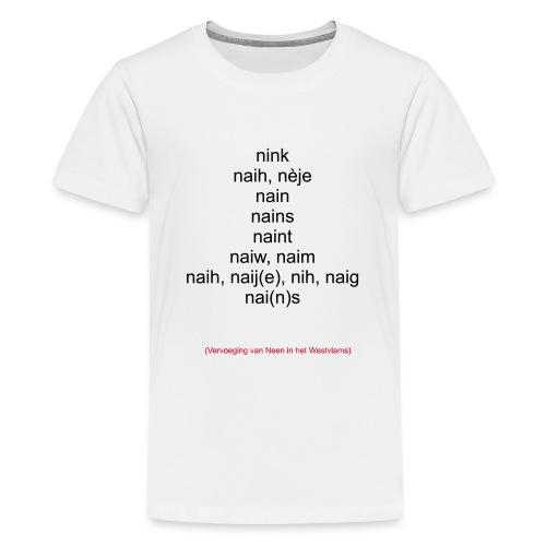 neen westvlaams - Teenager Premium T-shirt