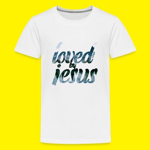 LOVED BY JESUS - Teenage Premium T-Shirt