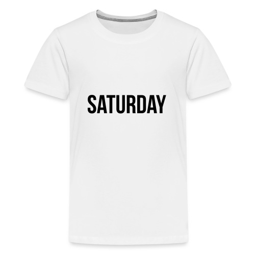 Saturday - Teenage Premium T-Shirt