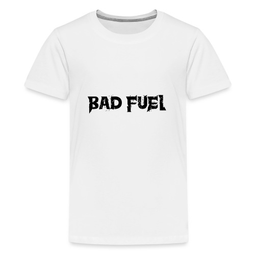 Bad Fuel logo - Teenage Premium T-Shirt