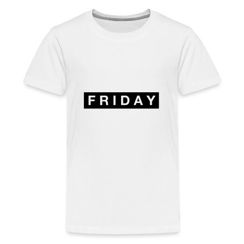 Friday - Premium-T-shirt tonåring