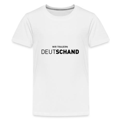 WIR TRAUERN Deutschand - Teenager Premium T-Shirt