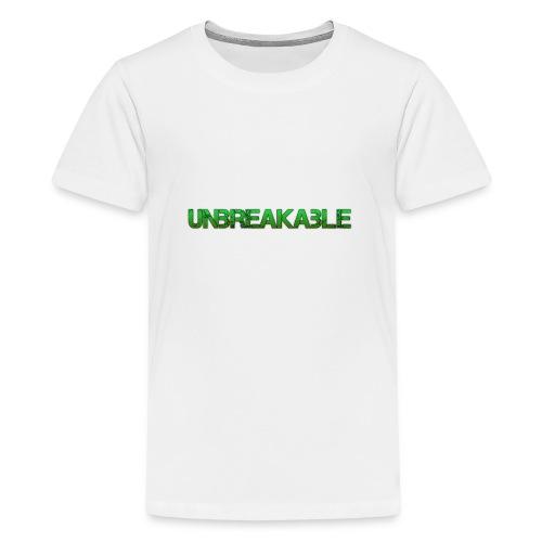 Unbreakable - Teenager Premium T-shirt