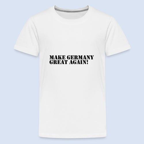 Make Germany Great Again - Donald Trump Design - Teenager Premium T-Shirt