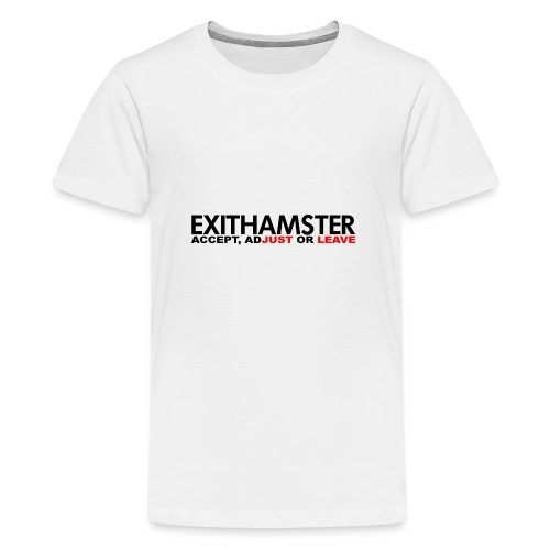 EXITHAMSTER JUST LEAVE png - Teenage Premium T-Shirt