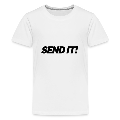 Send it! - Teenager Premium T-Shirt