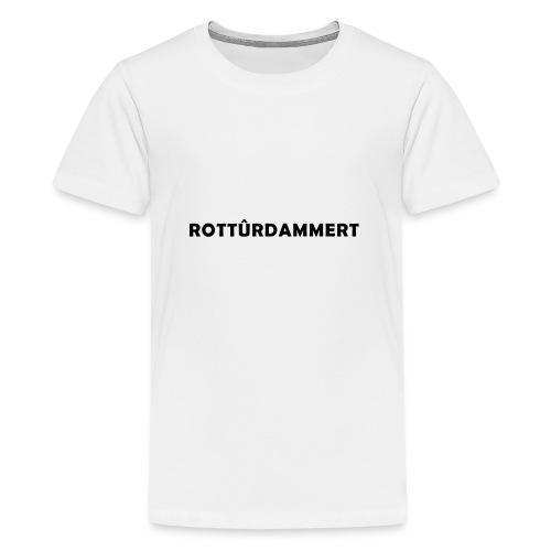 Rotturdammert - Teenager Premium T-shirt