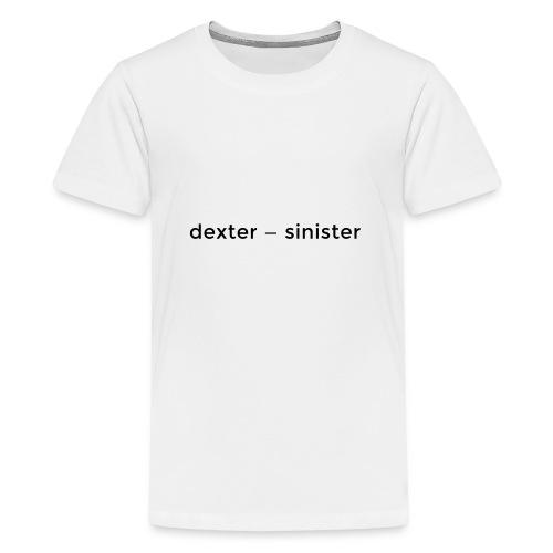 dexter sinister - Premium-T-shirt tonåring